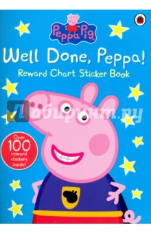 Peppa Pig: Well Done, Peppa! - Chart Sticker BookЛитература на иностранном языке для детей<br>Peppa and George practise lots of important skills, such as tidying up, saying please and thank you, brushing their teeth and crossing the road safely in this fun activity book. Your child can join in too, with the reward chart on each page and stickers to congratulate them with on a job well done. There s even space to add your own challenge for whatever your child most needs help practising!<br>