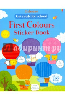 Get Ready for School. First Colours sticker bookЛитература на иностранном языке для детей<br>With over 250 stickers. Part of a growing series of  Get Ready for School  sticker books, which help little children to learn vital preschool skills. Learning the names of colours is something that all children should have mastered by the time they start school. This gentle approach asks children to help the friendly animals spot, sort and match things by colour. Great for sharing, by the time you have completed this book your child should be well on the way to knowing their colours.<br>
