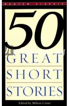 Fifty Great Short StoriesХудожественная литература на англ. языке<br>50 Great Short Stories is a comprehensive selection from the world s finest short fiction. The authors represented range from Hawthorne, Maupassant, Poe, through Henry James, Conrad, Aldous Huxley, James Joyce, to Hemingway, Katherine Anne Porter, Faulkner, E.B. White, Saroyan and O Connor. The variety in style and subject is enormous, but all these stories have one point in common - the enduring quality of the writing, which places them among the masterpieces of the world s fiction.<br>