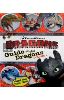 Guide to the Dragons. Volume 1Литература на иностранном языке для детей<br>This dragon-filled guide comes with a double-sided poster and eye-catching foil and embossing on the cover. It s a must-have for fans of DreamWorks Dragons! Which species of dragon is the fastest? Which one has the largest wingspan? And which dragon is the biggest of all? Find out all of these facts and more in this in-depth guide to the dragons in Hiccup s world. This essential How to Train Your Dragon handbook comes with a double-sided poster: one side features a beautiful, enlarged image of Toothless, and then flip it over to see a map of where all of the dragons live!<br>