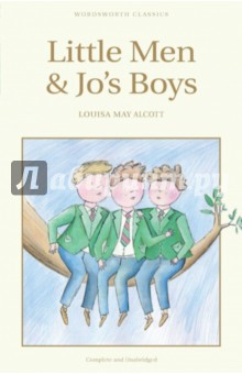 Little Men &amp; Jos BoysЛитература на иностранном языке для детей<br>The two American classics here together in one volume, Little Men and Jo s Boys, are worthy sequels to Little Women, one of the best-loved children s stories of all time, and its continuation, Good Wives. In Little Men, Louisa May Alcott takes up the story of the everyday dramas and exploits of the naughty but easy-going boys at Plumfield, now a boarding-school run by Professor Bhaer and his lovable madcap wife Jo, the most fiery and free-spirited of the four March sisters. Jo s Boys revisits the one-time members of that  wilderness of boys  ten years later when they are making their ways in the world with varying degrees of triumph and disaster.<br>