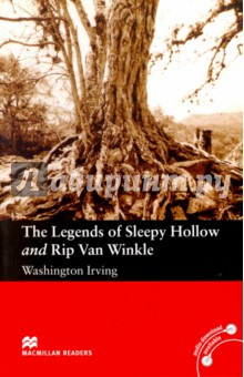 The Legends of Sleepy Hollow and Rip Van WinkleХудожественная литература на англ. языке<br>One dark night, Ichabod Crane - the village schoolmaster - saw the Headless Horseman. Or did he? Rip Van Winkle did not like working on his farm and his wife was always angry with him. He wante to forget his troubles for a day. So he took his dog and his gun and he walked up into the Catskill Mountains.<br>