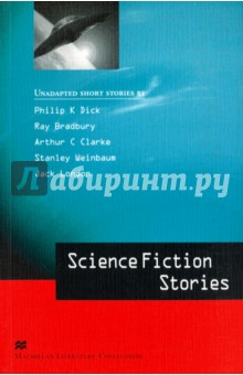 Science Fiction StoriesХудожественная литература на англ. языке<br>This collection brings together five stories which explores a range of perspectives within the genre of science fiction. From space travel to time travel, scientific experiments and teleportation, these stories will fascinate and delight fans of science fiction everywhere.<br>Stories:<br>We Can Remember It For You Wholesale Phillip K Dick<br>A Sound of Thunder - Ray Bradbury<br>Travel By Wire! - Arthur C Clarke<br>The Martian Odyssey - Stanley G Weinbaum<br>The Shadow and the Flash - Jack London <br>CONTENTS:<br>Introduction<br>Using a dictionary<br>The Genre of Science Fiction<br>Essay questions<br>Glossary<br>Language study index<br>Macmillan Literature Collections<br>These advanced-level Readers contain a variety of original, unsimplified short stories written by famous classic and modern writers. They are perfect for those students who are ready to make the transition from graded readers to unabridged English literature texts.<br>Each collection provides substantial language support including vocabulary, comprehension questions and language-study exercises. There is also a literary analysis section to help students examine themes, characterisation and plot - thus increasing their understanding and appreciation of each story.<br>Answer keys and further support are available from the Macmillan Readers website.<br>