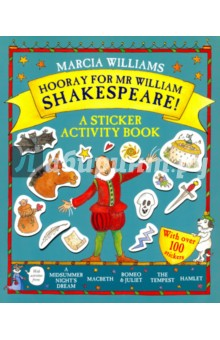Hooray for Mr William Shakespeare! A Sticker Activity BookЛитература на иностранном языке для детей<br>A brilliantly original and creative sticker activity book from master storyteller Marcia Williams, celebrating Mr William Shakespeare and five of his best-loved plays. Explore five of Mr William Shakespeare s best-loved plays with this brilliantly original sticker activity book from bestselling author/ illustrator Marcia Williams. Featuring activities inspired by A Midsummer Night s Dream, Romeo and Juliet, Hamlet and The Tempest. Help Macbeth find his way home from battle, transform Bottom into an ass using a sticker, and add the actors to the stage of the Globe Playhouse ready for a performance of Romeo and Juliet! A fun-packed, interactive interactive introduction to Shakespeare, with words earches, mazes, drawing, colouring and over a hundred stickers!<br>