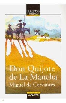 Don Quijote de la ManchaЛитература на испанском языке<br>Es una locura dejarse llevar por el sentimiento? Esto es lo que hizo don Quijote: guiado por el amor, se puso el disfraz de salvador de los debiles y, armado con sus ideales, entro en batalla contra el mal. Si esto es estar loco, que se llene el mundo de quijotes. <br>La presente adaptacion del Quijote, dirigida al publico infantil, recoge los episodios mas representativos de la obra, que han sido reescritos de una forma clara у sencilla, pero respetando en todo momento el estilo del texto universal de Cervantes.<br>
