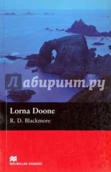 Lorna DooneХудожественная литература на англ. языке<br>A romantic adventure story set in south-west England in the 1600s. John Ridd swears revenge upon the evil Carver Doone who murdered his father. But who is the beautiful young girl he meets in Doone Valley?<br>Retold by John Escott.<br>