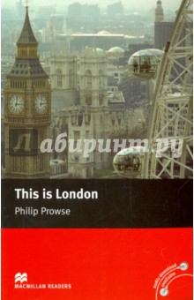 This is LondonПутеводители на английском языке<br>A guide to London past and present. From markets and shops, architecture and sightseeing to restaurants and nightlife. Illustrated with photographs, maps and up-to-date advice and information.<br>