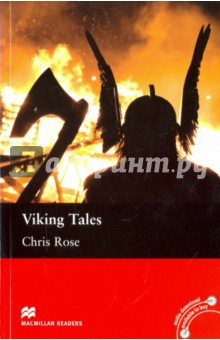 Viking TalesХудожественная литература на англ. языке<br>Features five short stories about the Vikings and their myths. In this collection, you will find out why it is very difficult to trap a giant wolf; who stole Thor s hammer; who can play tricks even better than Loki, and more.<br>