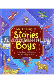 My Treasury of Stories for BoysЛитература на иностранном языке для детей<br>Enter a world of excitement in this fantastic collection of stories for boys. There are twenty-three wonderful tales specially selected for boys, including classics like  Puss in Boots  and  Pinocchio , as well as new stories of magic and adventure.<br>With amazing illustrations and tales of ghosts, dragons, pirates and more, boys will love to join in the fun with this exciting treasury.<br>