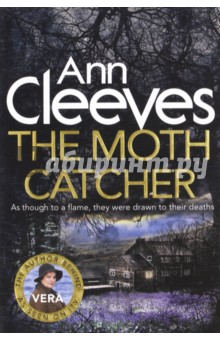 The Moth CatcherХудожественная литература на англ. языке<br>Life seems perfect in Valley Farm, a quiet community in Northumberland. Then a shocking discovery shatters the silence. The owners of a big country house have employed a house-sitter, a young ecologist named Patrick, to look after the place while theyre away. But Patrick is found dead by the side of the lane into the valley - a beautiful, lonely place to die. DI Vera Stanhope arrives on the scene, with her detectives Holly and Joe. When they look round the attic of the big house - where Patrick has a flat - she finds the body of a second man. All the two victims have in common is a fascination with moths - catching these beautiful, rare creatures. Those who live in the Valley Farm development have secrets too: Annie and Sams daughter is due to be released from prison any day; Nigel watches, silently, every day, from his window. As Vera is drawn into the claustrophobic world of this increasingly strange community, she realizes that there may be deadly secrets trapped here ...Also available in the Vera Stanhope series are The Crow Trap, Telling Tales, Hidden Depths, Silent Voices, The Glass Room and Harbour Street.<br>