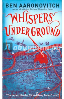 Whispers Under GroundХудожественная литература на англ. языке<br>A WHOLE NEW REASON TO MIND THE GAP.<br>It begins with a dead body at the far end of Baker Street tube station, all that remains of American exchange student James Gallagher and the victim s wealthy, politically powerful family is understandably eager to get to the bottom of the gruesome murder. The trouble is, the bottom if it exists at all is deeper and more unnatural than anyone suspects . . . except, that is, for London constable and sorcerer s apprentice Peter Grant. With Inspector Nightingale, the last registered wizard in England, tied up in the hunt for the rogue magician known as the Faceless Man, it s up to Peter to plumb the haunted depths of the oldest, largest, and as of now deadliest subway system in the world.<br>At least he won t be alone. No, the FBI has sent over a crack agent to help. She s young, ambitious, beautiful . . . and a born-again Christian apt to view any magic as the work of the devil. Oh yeah that s going to go well.<br>