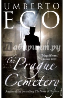 The Prague CemeteryХудожественная литература на англ. языке<br>Nineteenth-century Europe abounds with conspiracy both ghastly and mysterious. Jesuits plot against Freemasons. Italian priests are strangled with their own intestines. French criminals plan bombings by day and celebrate black masses by night. Every nation has its own secret service, perpetrating forgeries, plots, and massacres. But what if, behind all of these conspiracies, lay just one man?<br>