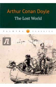 The Lost WorldХудожественная литература на англ. языке<br>The plot of the novel The Lost World (1912) describes an expedition to a plateau in the Amazon basin where prehistoric animals still survive, led by a charismatic leading character Professor Challenger. The novel also describes a war between indigenous people and a vicious tribe of ape-like creatures.<br>