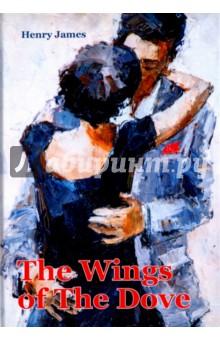 The Wings Of The DoveХудожественная литература на англ. языке<br>Крылья голубки - знаменитый роман американского писателя Генри Джеймса. Представительница некогда знатного рода, Кейт, влюблена в простого журналиста Мёртона, но традиции и устои XIX века запрещают подобные альянсы: аристократка и бедный писака - плохая пара с любой точки зрения. Но заметив интерес своей богатой подруги к Мёртону, у Кейт возникает план... Однако любовный треугольник существует только по своим собственным законам.<br>Читайте зарубежную литературу в оригинале!<br>