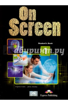 On Screen 1. Students Book (International). УчебникИзучение иностранного языка<br>On Screen 1 is a course for learners of English at CEFR level A1/A2. The course combines active learning with a variety of lively topics presented in eight themed units.<br>