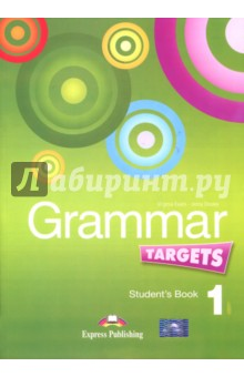 Grammar Targets 1. Students Book. УчебникИзучение иностранного языка<br>Grammar Targets 1 gives students at Beginner level clear explanations and practice of English grammar. <br>Key features: <br>Clear simple explanations and examples; <br>A variety of stimulating exercises;  <br>Lively illustrations; <br>Revision units; <br>Exploring grammar sections. <br>Components: <br>Grammar Targets 1 Student s Book;<br>Grammar Targets 1 Key.<br>