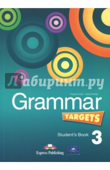 Grammar Targets 3. Students Book. УчебникИзучение иностранного языка<br>Grammar Targets 3 gives students at Pre-lntermediate level clear explanations and practice of English grammar. <br>Key features: <br>- clear simple explanations and examples<br>- a variety of stimulating exercises<br>- lively illustrations <br>- revision units<br>- exploring grammar sections.<br>