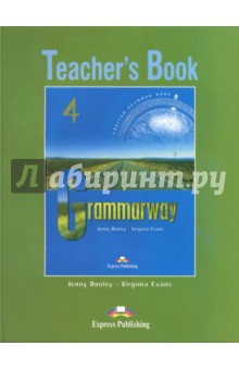 Grammarway 4. Teachers Book. IntermediateИзучение иностранного языка<br>Grammarway 4: Teacher s Book is the book in a four-level grammar series in full colour. Designed for learners at intermediate level, the book presents and practises English grammar structures systematically and can be used to supplement any main course at intermediate level.<br>