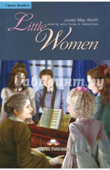 Little WomenИзучение иностранного языка<br>The March sisters and their mother are struggling to make a living while Mr March is away fighting in the Civil War. Can they survive in this troubled time? More importantly, will Mr March return, home safely?<br>Retold by Virginia Evans &amp; Jenny Dooley.<br>