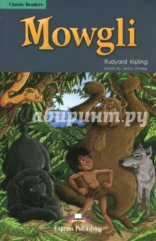 MowgliИзучение иностранного языка<br>A human baby is raised by a family of wolves and taught to follow the laws of the jungle by a big brown bear and a great panther. But as the boy grows into a man, his human nature begins to surprise him. Meet Mowgli s amazing jungle friends and share their adventures in this heartwarming story of friendship, loyalty and love.<br>Retold by Jenny Dooley.<br>