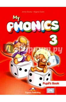My Phonics 3. Pupils Book. УчебникИзучение иностранного языка<br>My Phonics provides young learners with the appropriate tools to sound out words in a fun, stress-free way! By understanding how to break down the sound of words, young learners will become both efficient readers and spellers!<br>