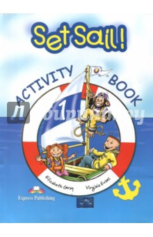 Set Sail-1. Activity Book. Рабочая тетрадьИзучение иностранного языка<br>Set Sail! Is a two-level course for teaching English at early primary levels. Young learners will be captivated by the adventures of Lulu, Larry and their pet chimp, Chuckles. <br>Set Sail! Takes pupils on a journey into the English language leading them gently into the practice of all four-skills, starting with pre-reading and pre-writing activities progressing on to more demanding tasks designed to fully equip young learners with the skills to communicate in the target language. <br>Set Sail! 1 puts emphasis on listening and speaking whilst also providing pre-reading and pre-writing activities to introduce young learners to the new language. It comprises six themes of eight pages. Each theme recycles the language taught in the previous themes, extending the pupils  understanding of the English language.<br>