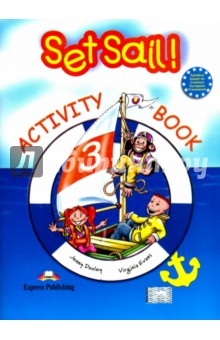 Set Sail 3. Activity Book. Рабочая тетрадьИзучение иностранного языка<br>Set Sail! is a course specially designed for teaching English at primary levels. Young learners will be captivated by the adventures of Lulu, Larry and their pet chimp, Chuckles. <br>Set Sail! 3 comprises 5 modules of two units each. Each module develops a theme in an appealing and fascinating way. Set Sail! 3 follows the principles of the Common European Framework, Level A1.<br>