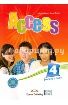 Access 4. Students Book. Intermediate. УчебникИзучение иностранного языка<br>Access 4 is a four-level English course designed exclusively for students studying English at Intermediate Level. The course follows the principles of the Council of Europe Common Framework of Reference Level B1+.<br>