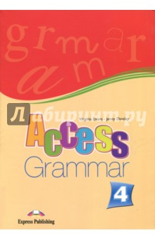 Access-4. Grammar Book. Intermediate. Грамматический справочникиИзучение иностранного языка<br>Access 4: Grammar gives students at Intermediate level clear explanations and practice of English grammar. <br>Key features: <br>clear simple explanations and examples.<br>a variety of stimulating exercises. <br>lively illustrations.<br>revision units.<br>exploring grammar sections.<br>
