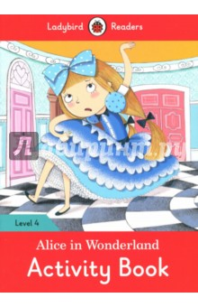 Alice in Wonderland. Activity Book. Level 4Изучение иностранного языка<br>Alice felt very, very tired. She followed the White Rabbit down a rabbit hole, and met a caterpillar, and the Queen of Hearts! Ladybird Readers is a graded reading series of traditional tales, popular characters, modern stories, and non-fiction, written for young learners of English as a foreign or second language. Beautifully illustrated and carefully written, the series combines the best of Ladybird content with the structured language progression that will help children develop their reading, writing, speaking, listening and critical thinking skills. The five levels of Readers and Activity Books follow the CEFR framework and include language activities that provide preparation for the Cambridge English: Young Learners (YLE) Starters, Movers and Flyers exams. Alice in Wonderland, a Level 4 Activity Book, is A2 in the CEFR framework and supports YLE Flyers exams. The activities encourage children to practice longer sentences with up to three clauses, more complex past and future tense structures, modal verbs and a wider variety of conjunctions.<br>