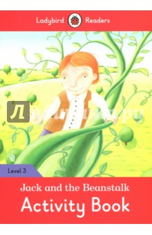 Jack and the Beanstalk. Activity Book. Level 3Изучение иностранного языка<br>Jack got some magic beans that grew into a giant beanstalk! When Jack climbed the beanstalk, what did he find at the top of it?<br>Ladybird Readers is a graded reading series of traditional tales, popular characters, modern stories, and non-fiction, written for young learners of English as a foreign or second language.<br>Beautifully illustrated and carefully written, the series combines the best of Ladybird content with the structured language progression that will help children develop their reading, writing, speaking, listening and critical thinking skills.<br>The five levels of Readers and Activity Books follow the CEFR framework and include language activities that provide preparation for the Cambridge English: Young Learners (YLE) Starters, Movers and Flyers exams.<br>Jack and the Beanstalk, a Level 3 Activity Book, is A1+ in the CEFR framework and supports YLE Movers exams. The activities encourage children to practice longer sentences with up to three clauses, some expression of future meaning, comparisons, contractions and relative clauses.<br>