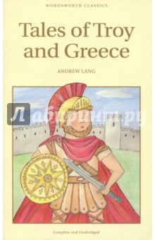 Tales of Troy and GreeceЛитература на иностранном языке для детей<br>Andrew Lang draws on his classical learning to recount the Homeric legend of the wars between the Greeks and the Trojans. Paris, Helen of Troy, Achilles, Hector, Ulysses, the Amazons and the Wooden Horse all figure in this magical introduction to one of the greatest legends ever told. Also included in this book are the adventures of Theseus and his dramatic battle with the Minotaur with the help of Ariadne, and the quest of Jason for the Golden Fleece with the help of the Princess Medea.<br>