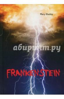 FrankensteinХудожественная литература на англ. языке<br>История о гениальном учёном Викторе Франкенштейне и его ожившем Чудовище известна всему миру. Этот роман, написанный в 1818 году, стал классикой фантастической литературы, а монстр Франкенштейна - одним из самых культовых персонажей фильмов ужасов наравне с Дракулой. Узнайте о тайнах появления на свет бесконечно одинокого существа, и все секреты мрачной лаборатории гениального учёного откроются Вам на страницах этой книги!<br>Читайте зарубежную литературу в оригинале!<br>