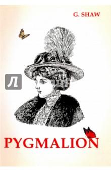 PygmalionХудожественная литература на англ. языке<br>Пигмалион - одно из величайших произведений Джорджа Бернарда Шоу. Это история простой цветочницы Элизы Дулиттл, которая решила стать настоящей леди, обратившись за помощью к вздорному и высокомерному профессору лингвистики. Тот берётся научить Элизу правильному произношению и избавиться от её кокни-акцента. Остроумная комедия показывает искусственность различия социальных классов и обнаруживает, что говорить, как леди - не то же самое, что быть ею. Читайте зарубежную литературу в оригинале!<br>