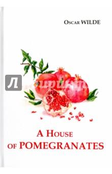 A House of PomegranatesХудожественная литература на англ. языке<br>Гранатовый домик - сборник рассказов Оскара Уайльда, в котором также представлены рассказы Молодой король, День рождения инфанты, Рыбак и его душа, Звездный Мальчик. Ироничные, по-своему грустные, сказки писателя поздней викторианской эпохи уже многие годы не оставляют равнодушными и детей, и взрослых во всём мире.<br>Читайте зарубежную литературу в оригинале!<br>