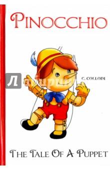 Pinocchio, The Tale Of A PuppetЛитература на иностранном языке для детей<br>Карло Коллоди - это всемирно известный итальянский писатель и журналист, известный прежде всего своей детской сказкой Приключения Пиноккио. История деревянной куклы. Деревянный мальчик Пиноккио очень хочет стать настоящим человеком, но чтобы претворить его мечту в реальность, судьба приготовила Пиноккио множество препятствий и испытаний: голод, холод, обман Кота и Лисы, проверку на честность и многое другое… Чем же закончатся его приключения? Читайте зарубежную литературу в оригинале!<br>