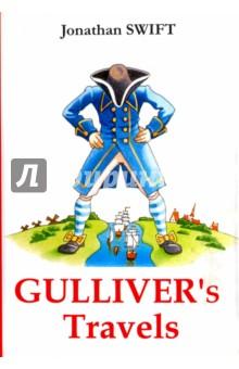 Gullivers TravelsХудожественная литература на англ. языке<br>Джонатан Свифт - всемирно известный ирландский писатель XVIII века, чьи произведения остаются одними из самых читаемых по всём мире.<br>Путешествия Гулливера - многократно экранизированный роман автора, известный нам с детства, хотя изначально история была написана для взрослых. Она являет собой остроумную сатиру на современное автору общество, которая не утратила свой актуальности и в наше время.<br>Читайте зарубежную литературу в оригинале!<br>