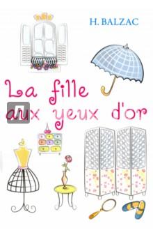 La Fille Aux Yeux DorЛитература на французском языке<br>Оноре де Бальзак - не только один из самых известных французских писателей, но и основоположник реализма в литературе Европы. Златоокая девушка - новелла, являющаяся частью эпопеи Человеческая комедия. Автор рисует неповторимую картину Парижа, описывая и выворачивая наизнанку все слои общества, исследуя его пороки и добродетели. <br>Читайте зарубежную литературу в оригинале!<br>