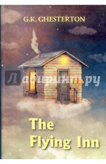 The Flying InnХудожественная литература на англ. языке<br>Гилберт К. Честертон - один из классиков английской литературы, известный читателям всего мира, благодаря циклу детективных новелл со священников Брауном и Хорном Фишером. Перелётный кабак - это не просто увлекательный роман, а гротескное повествование об антиалкогольной кампании, которая проходила в Англии в XIX веке. Всё шло как по маслу, пока один хитрец не решил: а почему бы не завести кабак, который не задерживается на одном и том же месте? Читайте зарубежную литературу в оригинале!<br>