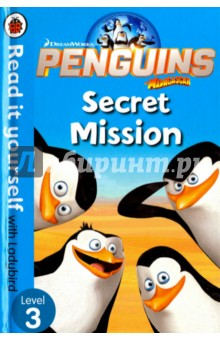 Penguins of Madagascar. Secret Mission. Level 3Литература на иностранном языке для детей<br>An octopus called Dave has a plan to turn penguins into ugly creatures! Can anyone stop Dave and save the penguins?<br>Read it yourself with Ladybird is one of Ladybird s best-selling reading series. For over thirty-five years it has helped young children who are learning to read develop and improve their reading skills.<br>Each Read it yourself book is very carefully written to include many key, high-frequency words that are vital for learning to read, as well as a limited number of story words that are introduced and practised throughout. Simple sentences and frequently repeated words help to build the confidence of beginner readers and the four different levels of books support children all the way from very first reading practice through to independent, fluent reading.<br>There are more than ninety titles in the Read it yourself series, ranging from classic fairy tales and traditional world stories to favourite children s brands such as Peppa Pig, Kung Fu Panda and Peter Rabbit. A range of first reference titles complete the series, with information books about favourite subjects that even the most reluctant readers will enjoy.<br>Each book has been carefully checked by educational consultants and can be read independently at home or used in a guided reading session at school. Further content includes comprehension questions or puzzles, helpful notes for parents, carers and teachers, and book band information for use in schools.<br>Penguins of Madagascar: Secret Mission is a Level 3 Read it yourself book, suitable for children who are developing reading confidence and stamina, and are eager to start reading longer stories with a wider vocabulary.<br>
