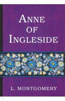 Anne of InglesideХудожественная литература на англ. языке<br>Аня из Инглсайда - очередной бестселлер известной канадской писательницы Люси Монтгомери, продолжающий увлекательное повествование о судьбе Ани Ширли. Анна - счастливая жена и мать пятерых детей, живёт с мужем в любимом Инглсайде. Дети постепенно подрастают, находят себе друзей и... попадают в переделки, из которых Анне и Гилберту их приходится выручать, вспоминая собственные детские проказы. Всё идёт своим чередом до тех пор, пока приближающуюся годовщину свадьбы не омрачает приезд в Инглсайд бывшей соперницы Анны...<br>Читайте зарубежную литературу в оригинале!<br>