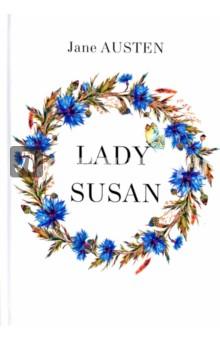 Lady SusanХудожественная литература на англ. языке<br>Джейн Остин - всемирно известная английская писательница, творившая на рубеже XVIII-XIX веков. Её книги признаны шедеврами мировой классики и до сих пор покоряют сердца читателей по всему миру.  <br>Леди Сьюзан - это изящный и трогательный роман в письмах, изданный уже после смерти автора. В книге рассказывается история недавно овдовевшей леди Сьюзан Вернон, которая пытается устроить заново свою жизнь. Родовое поместье забрали за долги, но, получив неожиданное приглашение от брата мужа, она хватается за этот шанс…Читайте зарубежную литературу в оригинале!<br>