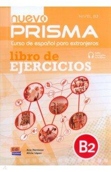 Nuevo Prisma. Nivel B2. Libro de ejercicios (+CD)