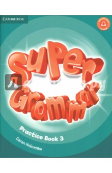 Super Grammar. Practice Book. Level 3Английский язык<br>An exciting, seven-level course that enhances young learners  thinking skills, sharpening their memory while improving their language skills. The Super Grammar Book Level 3 boosts children s language skills with illustrated presentations of all the grammar in the Student s Books followed by extra practice activities. The reading and writing pages at the end of each unit put all the new grammar in context. Super Grammar is ideal for use in class and at home. Find the Super Grammar Teacher s guide, Parent s guide and answer key online at cambridge.org/superminds<br>