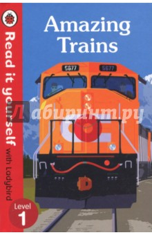 Amazing TrainsЛитература на иностранном языке для детей<br>There are all sorts of amazing trains - steam trains, fast trains, even trains that go underground. All aboard!<br>Read it yourself with Ladybird is one of Ladybird s best-selling reading series. For over thirty-five years it has helped young children who are learning to read develop and improve their reading skills.<br>Each Read it yourself book is very carefully written to include many key, high-frequency words that are vital for learning to read, as well as a limited number of story words that are introduced and practised throughout. Simple sentences and frequently repeated words help to build the confidence of beginner readers and the four different levels of books support children all the way from very first reading practice through to independent, fluent reading.<br>There are more than ninety titles in the Read it yourself series, ranging from classic fairy tales and traditional stories from around the world, to favourite children s brands such as Peppa Pig, Kung Fu Panda and Peter Rabbit. A range of specially written first reference titles complete the series, with information books about favourite subjects that even the most reluctant readers will enjoy.<br>Each book has been carefully checked by educational consultants and can be read independently at home or used in a guided reading session at school. Further content includes comprehension questions or puzzles, helpful notes for parents, carers and teachers, and book band information for use in schools.<br>Amazing Trains is a Level 1 Read it yourself book, suitable for very early readers who are ready to take their first steps in reading. A small number of frequently repeated words, simple facts, clearly labelled images and captions reinforce key information. Includes contents, index and a picture glossary.<br>