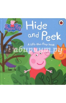 Hide and Peek. A Lift-the-Flap board bookЛитература на иностранном языке для детей<br>Peppa is playing hide-and-seek with her friends, but she can t find anybody! Her friends are all very good at hiding. Join the fun and help Peppa spot everyone in this brilliant lift-the-flap book.<br>
