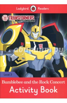 Transformers. Bumblebee and the Rock Concert. Activity Book. Level 3Литература на иностранном языке для детей<br>Bumblebee and Russell went to a rock concert to stop the Decepticons taking soundboards. Then, Bumblebee went on stage with the band! Ladybird Readers is a graded reading series of traditional tales, popular characters, modern stories, and non-fiction, written for young learners of English as a foreign or second language.Beautifully illustrated and carefully written, the series combines the best of Ladybird content with the structured language progression that will help children develop their reading, writing, speaking, listening and critical thinking skills.The five levels of Readers and Activity Books follow the CEFR framework and include language activities that provide preparation for the Cambridge English: Young Learners (YLE) Starters, Movers and Flyers exams. Transformers: Bumblebee and the Rock Concert, a Level 3 Activity Book, is A1+ in the CEFR framework and supports YLE Movers exams. The activities encourage children to practice longer sentences with up to three clauses, some expression of future meaning, comparisons, contractions and relative clauses.<br>
