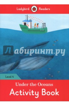 Under the Ocean. Activity Book. Level 4Литература на английском языке<br>Many animals live in the worlds oceans. Find out about animals that hide, animals that live in the dark, and animals with big teeth!<br>Ladybird Readers is a graded reading series of traditional tales, popular characters, modern stories, and non-fiction, written for young learners of English as a foreign or second language.<br>Beautifully illustrated and carefully written, the series combines the best of Ladybird content with the structured language progression that will help children develop their reading, writing, speaking, listening and critical thinking skills.<br>The five levels of Readers and Activity Books follow the CEFR framework and include language activities that provide preparation for the Cambridge English: Young Learners (YLE) Starters, Movers and Flyers exams.<br>Under the Oceans, a Level 4 Activity Book, is A2 in the CEFR framework and supports YLE Flyers exams. The activities encourage children to practice longer sentences with up to three clauses, more complex past and future tense structures, modal verbs and a wider variety of conjunctions.<br>
