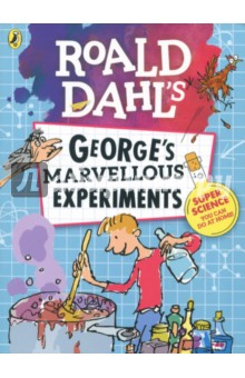 Georges Marvellous ExperimentsЛитература на иностранном языке для детей<br>Fun experiments you can do at home the George way!<br>George Kranky created his own Marvellous Medicine to deal with his grizzly old grunion of a Grandma. You definitely cant do that at home (so dont even try!), but heres some amazing science that you can do!<br>From concocting home-made slime to creating your own volcano, these fun experiments are all easily done, following simple step-by-step instructions and using everyday household objects.<br>Inspired by Roald Dahls terrific tale, this is the book for budding young scientists everywhere!<br>