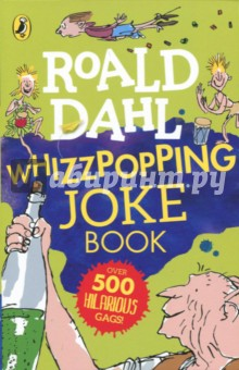 Whizzpopping Joke BookЛитература на иностранном языке для детей<br>Roald Dahl s Whizzpopping Joke Book is a collection of hundreds of great jokes would make even the Trunchbull laugh! Inspired by Roald Dahl s wonderful world, these gigglesome gags are guaranteed to raise a chuckle from human beans young and old.<br>